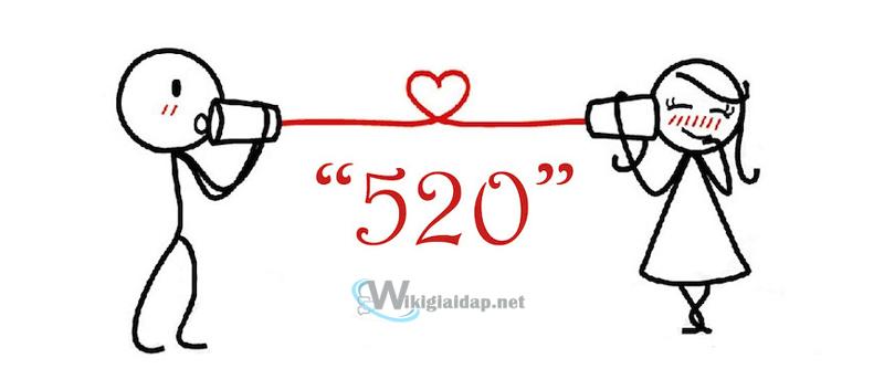 520 có nghĩa là gì. Ảnh 1