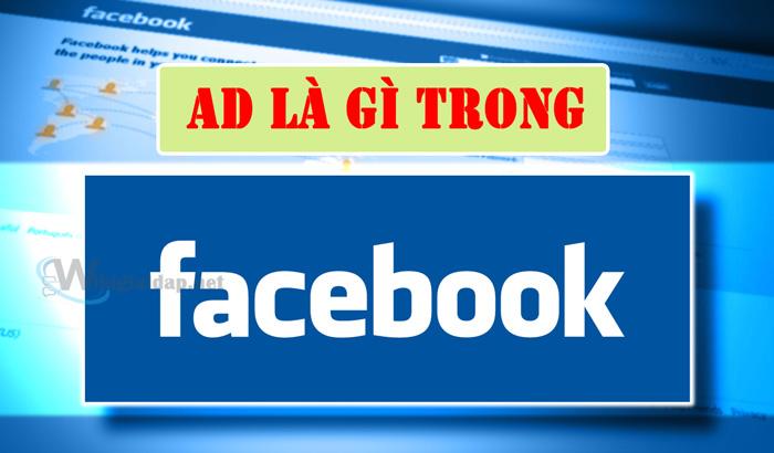 ad là gì trong facebook. Ảnh 1