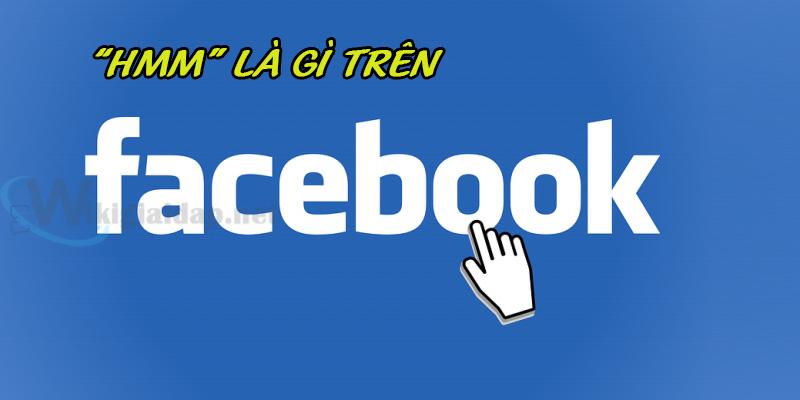 hmm là gì trên facebook. Ảnh 1
