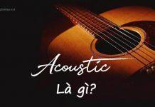 Nhạc acoustic là gì. Ảnh bìa